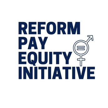 Reform Pay Equity Initiative